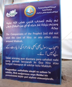 "The sign reads: ""The Companions of the Prophet (sa) did not visit the cave of Hira or any other sites around Makkah."""